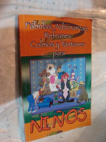 libros fabulas , adivinanzas , refranes , colmos y tantanes