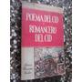 Poema Del Cid Antiguo Y Moderno / Romancero Del Cid