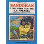 Sandokan. Los Piratas De La Malasia