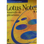 Lotus Notes Desarrollo De Aplicaciones Javier Plaza Cpx079