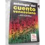 Antologia Del Cuento Venezolano Puig Panapo Varios Autores