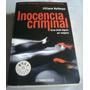 Inocencia Criminal De Jilliane Hoffman