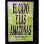 El Capo Y Las Amazonas - Mario Andino - Firmado Y Dedicado