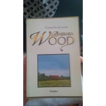 Canción De Cuna (barbara Wood)