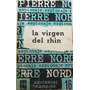 La Virgen Del Rhin Pierre Nord Novela Espionaje Pomaire