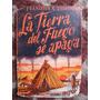 La Tierra Del Fuego Se Apaga Francisco Coloane Primera Ed.