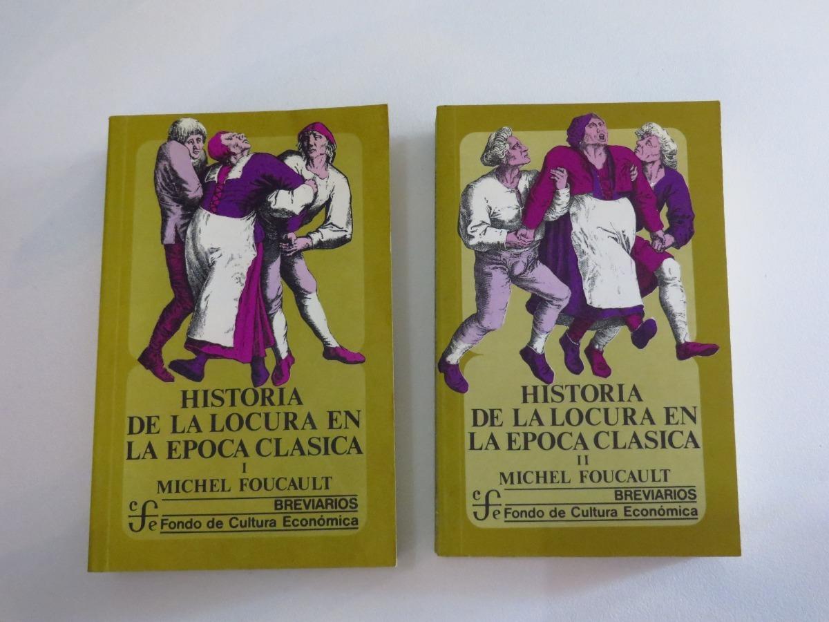 libros historia de la locura en la epoca clásica vol 1 y 2. Cargando zoom.