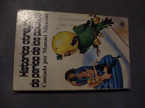 libros historias atrevidas de perica de los palotes , contad