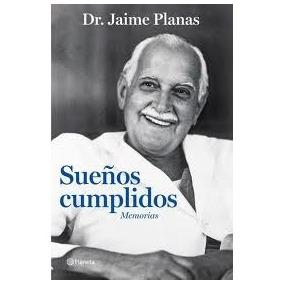Sueños cumplidos: Memorias (Spanish Edition)