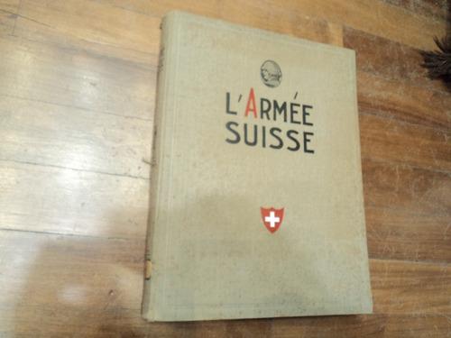 libros l armee suisse arma casco medalla guerra militaria