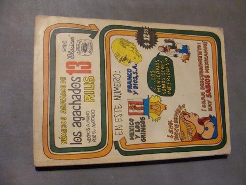 libros los agachados rius 13 , numeros agotados  , año 1974