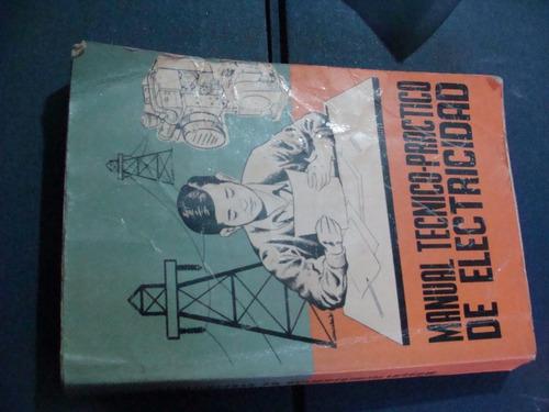 libros manual tecnico practico de electricidad , adolfo pere