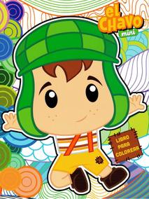 Libros Para Colorear Fiestas Infantiles Mayoreo El Chavo 8