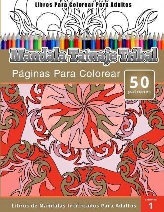 Libros Para Colorear Para Adultos Chiquita Publishing