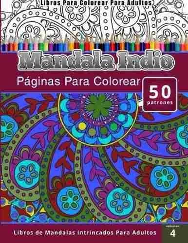 Libros Para Colorear Para Adultos Mandala Indio Paginas P