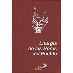 61136bb3740 Liturgia De Las Horas Para - Libros de Religión en Mercado Libre México