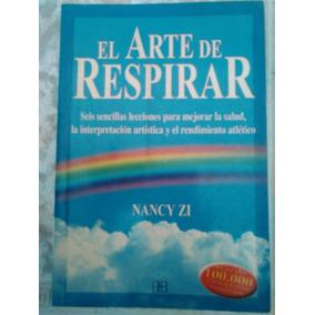 A Arte De Respirar Nancy Zi Pdf
