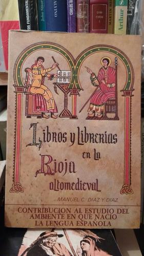libros y librerias en la rioja altomedieval
