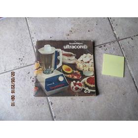 Licuabatidora Ultracomb - Recetario