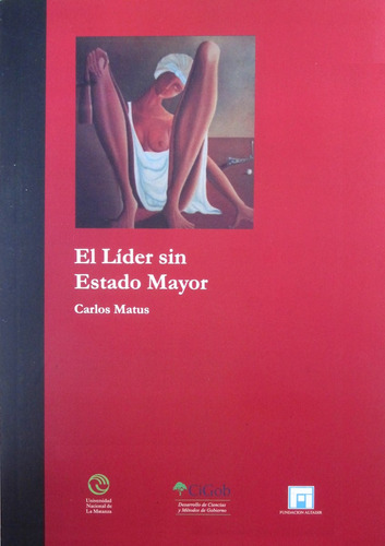 lider sin estado mayor - carlos matus
