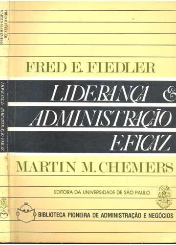 liderança e administração eficaz - martin m chemers