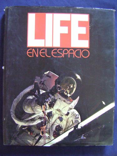 life en el espacio