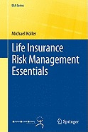 life insurance risk management essentials, michael koller