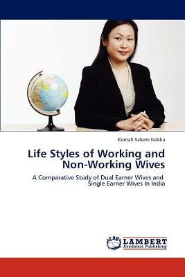 life styles of working and non-working wives; n envío gratis
