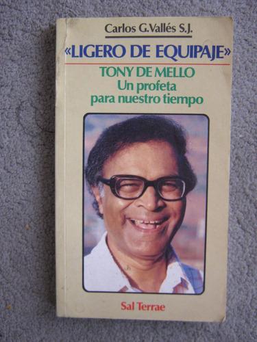 ligero de equipaje tony de mello carlos g. valles 1994