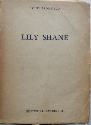 lily shane / louis bromfield