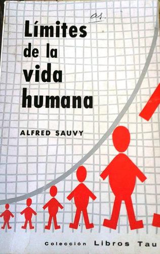 limites de la vida humana por alfred sauvy