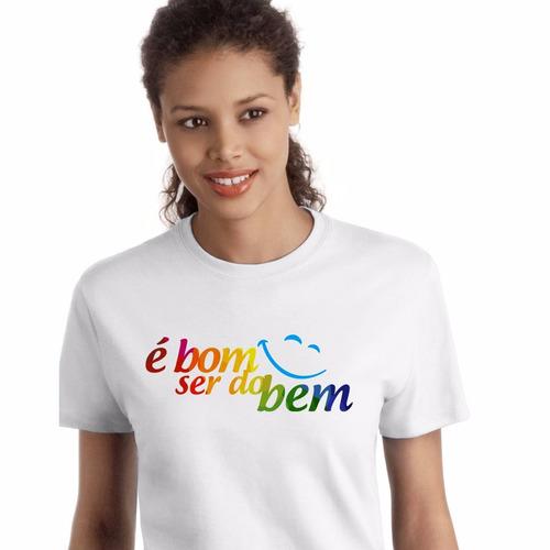 linda camiseta da campanha é bom ser do bem