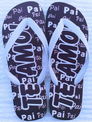 lindo chinelo sandália pai te amo presente dia dos pais
