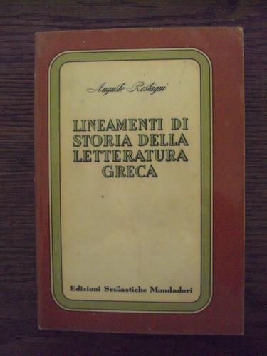 lineamenti di storia della letteratura greca - a. rostagni