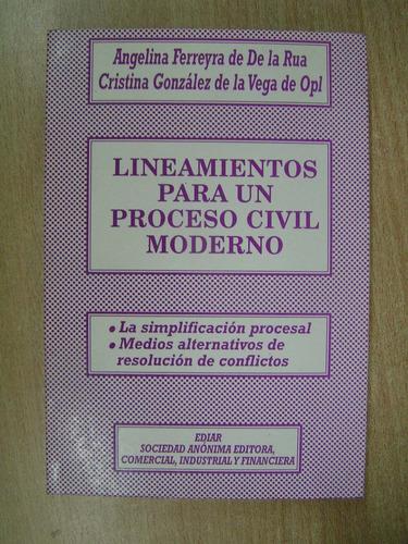 lineamientos para un proceso civil moderno. ferreyra de de l