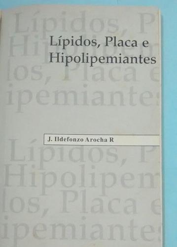 lípidos, placa e hipolipemiantes 5 vds