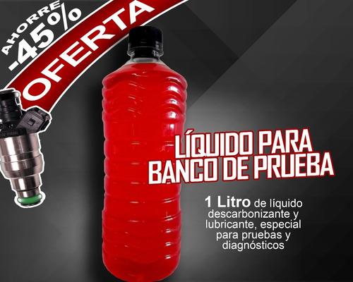líquido limpiador para banco de prueba inyectores a gasolina