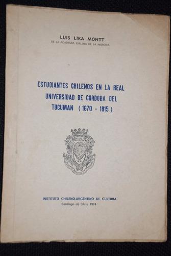 lira montt estudiantes chilenos universidad cordoba tucuman