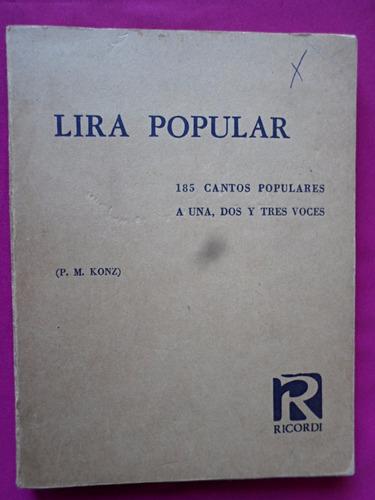 lira popular (185 cantos a 1, 2 y 3 voces) - p.m. konz