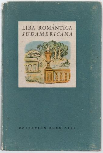 lira romántica sudamericana (seleccion mujica lainez)