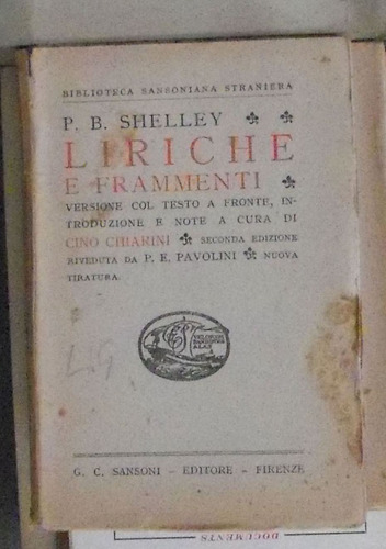 liriche e frammenti- shelley sansoni firenze 1947 289p buen