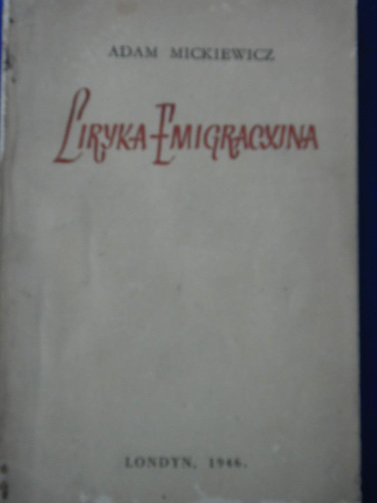 Liryka Emigracyjna Poesia En El Exilio Adam Mickiewicz 190000