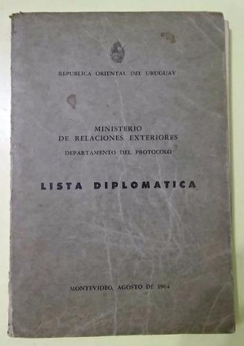 lista diplomática r.o del uruguay. 1964