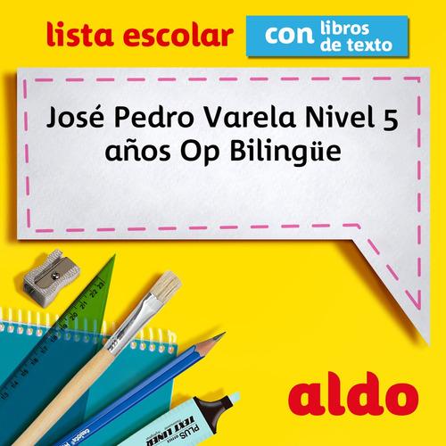 lista escolar j. p. varela nivel 5 años op bilingüe