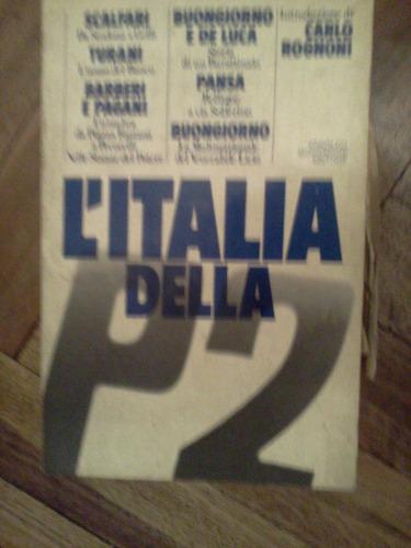 l'italia della p2  - arnoldo mondadori editore 1º edición