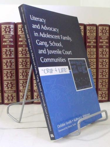 literacy and advocacy in adolescent family  debra smith