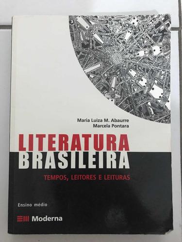 literatura brasileira tempos, leitores e leituras (abaurre)