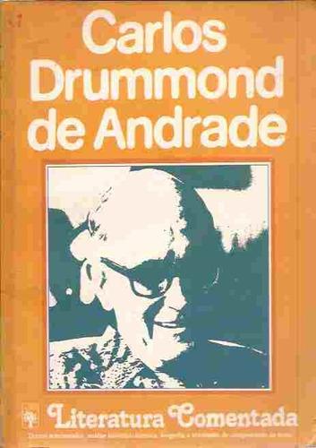 literatura comentada - carlos drummond de andrade