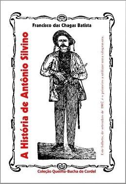 literatura de cordel - a historia de antonio silvino