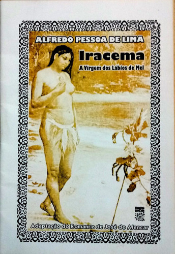 literatura de cordel - iracema - a virgem dos lábios de mel